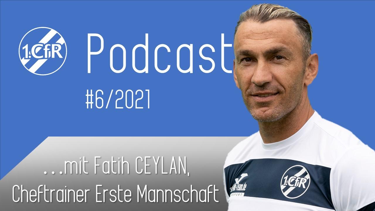 CfR Podcast #6/2021 – mit Fatih Ceylan