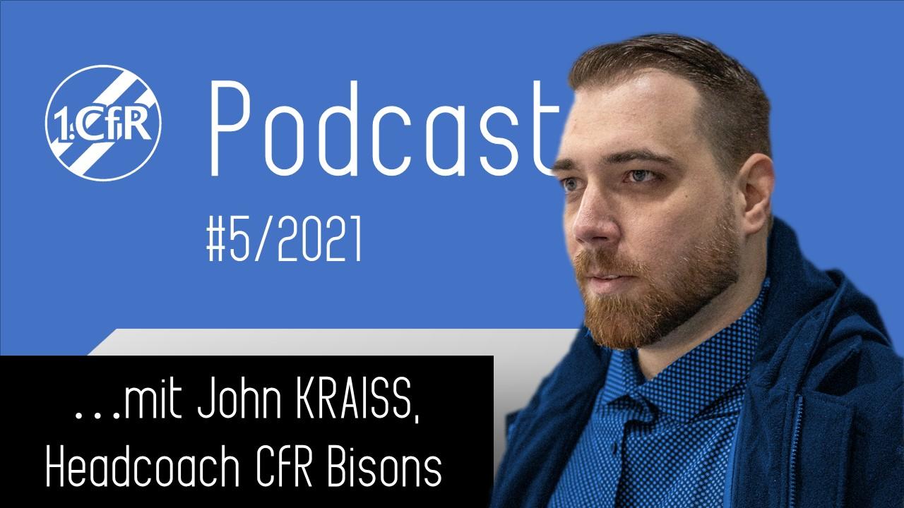 CfR Podcast #5/2021 – mit John Kraiss