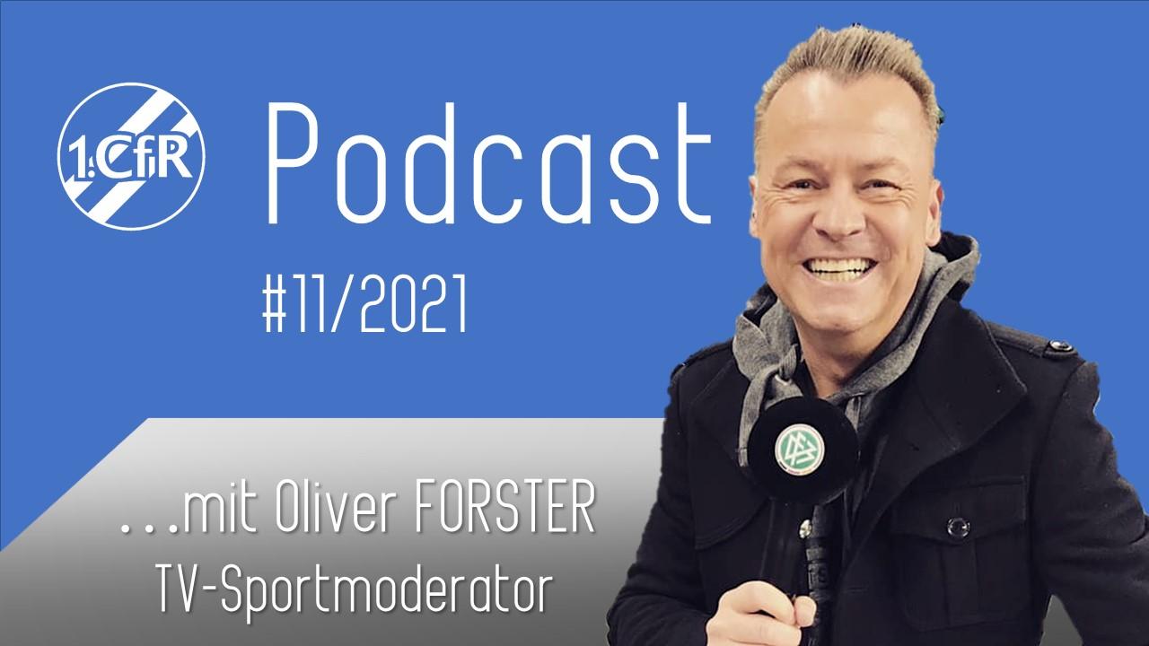 CfR PodCast #11/2021 – Oliver Forster